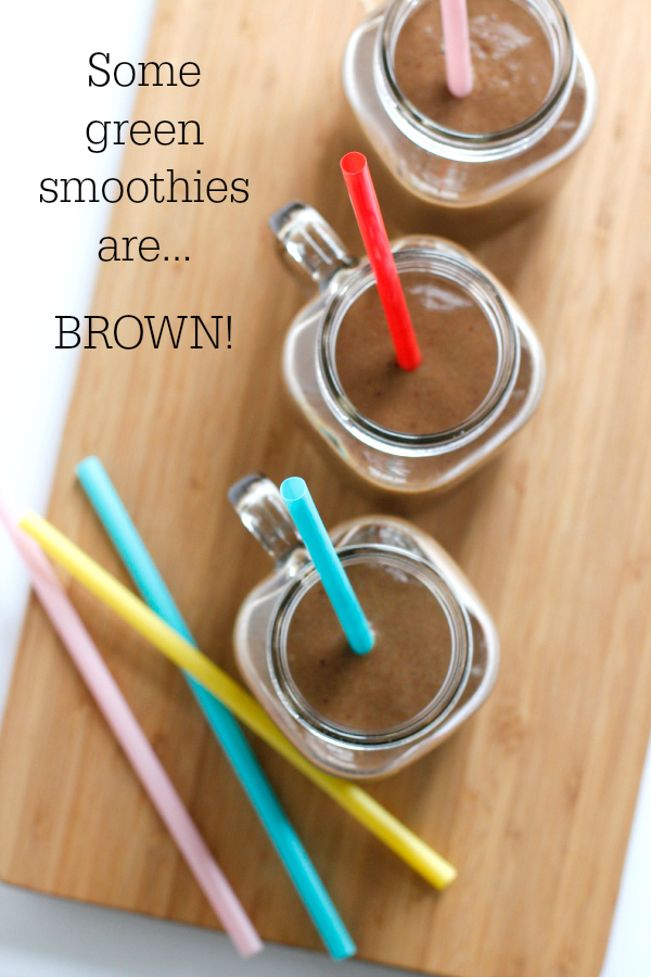 There are Some Green Smoothies that are Brown!