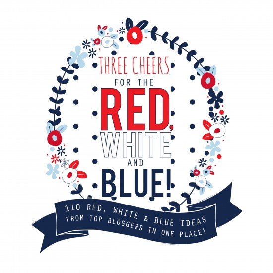 Three Cheers for the Red, White and Blue DIY ideas