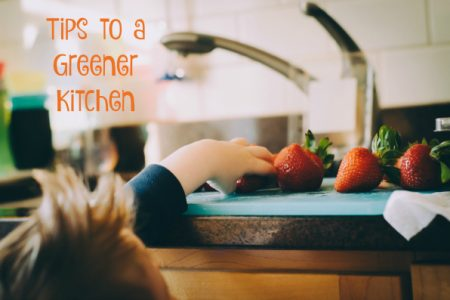 Tips to a Greener Kitchen
