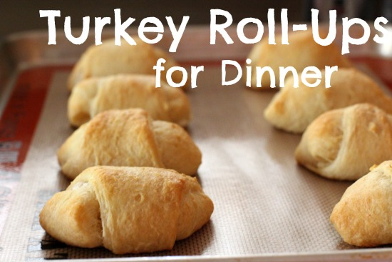 Turkey Roll-ups for Dinner