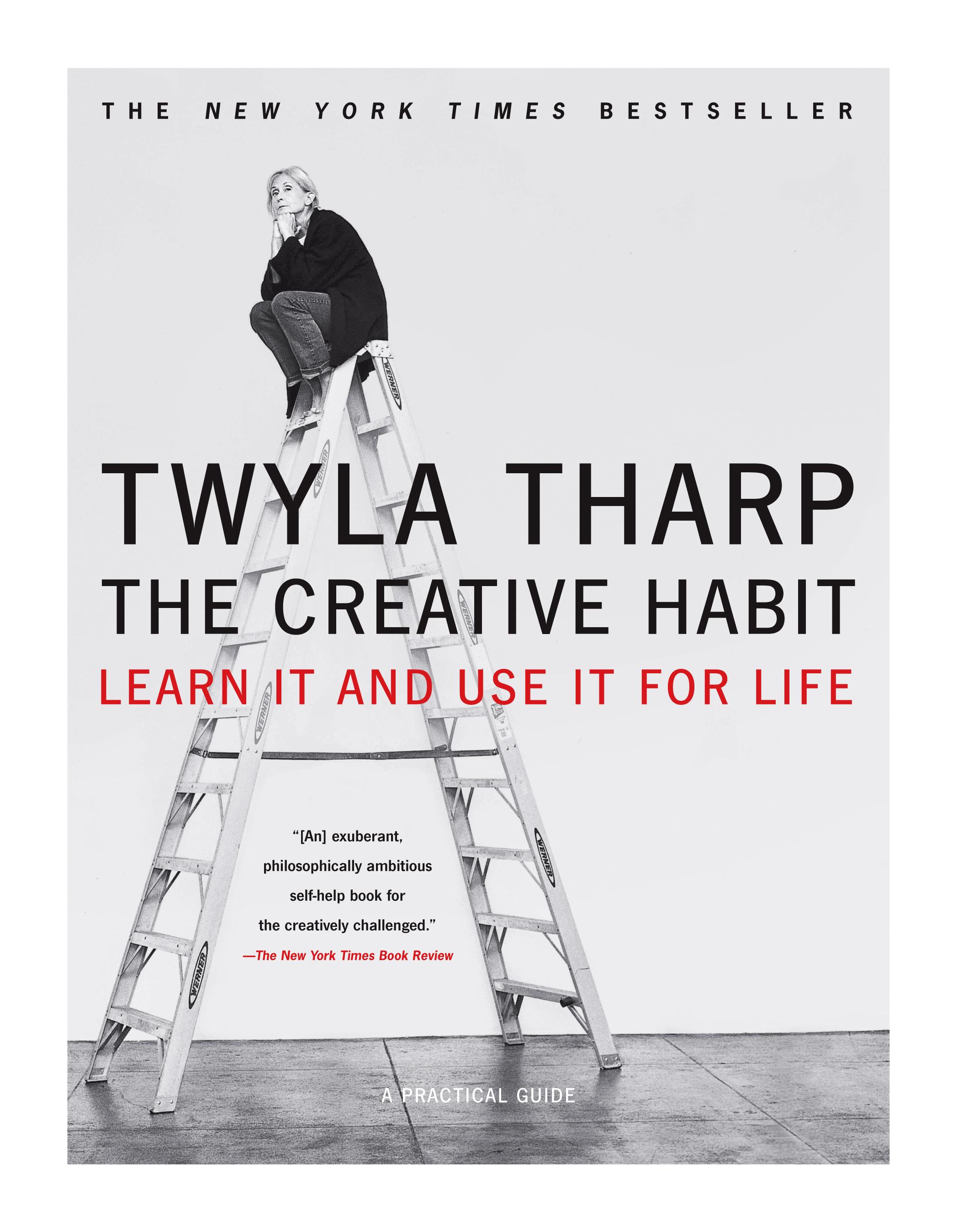 Twyla Tharp The Creative Habit