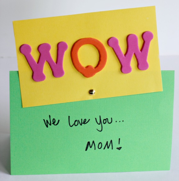 WOW, MOM, We love you - Mother's Day Card