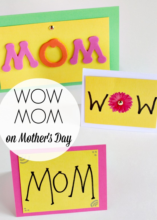 WOW MOM cards for Mother's Day