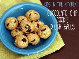 Kids in the Kitchen: Healthy Chocolate Chip Cookie Dough Balls
