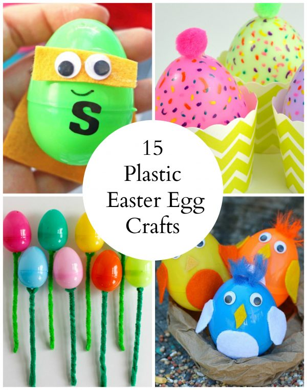 15 Plastic Easter Egg Crafts