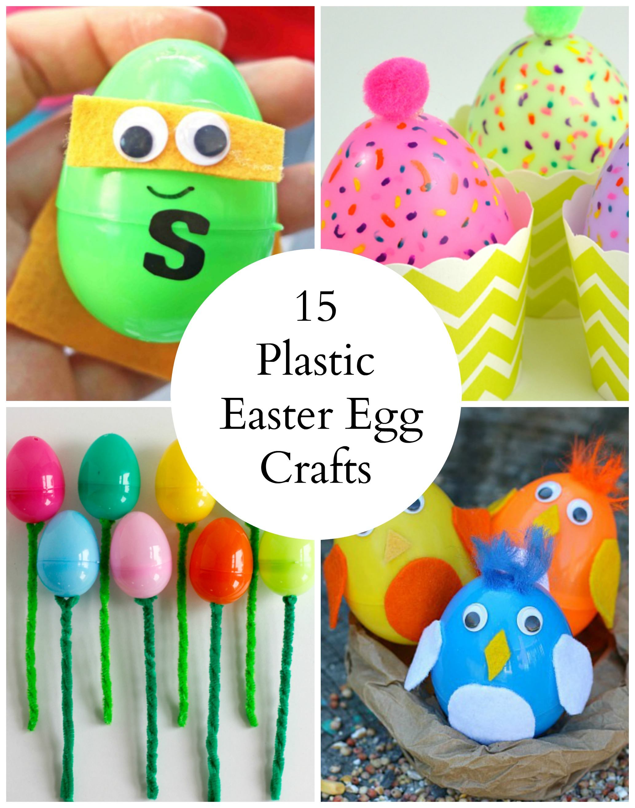 15 Colorful Plastic Easter Egg Crafts Make And Takes