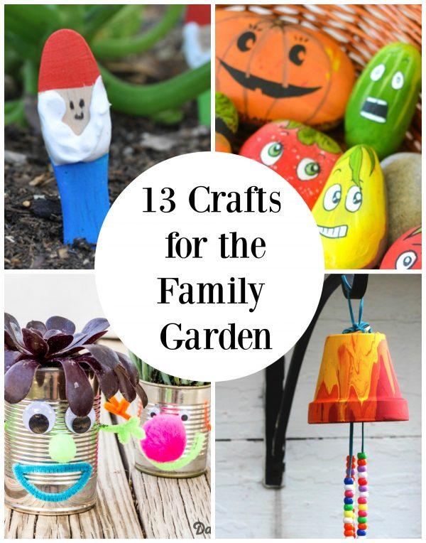 13 Family Garden Crafts