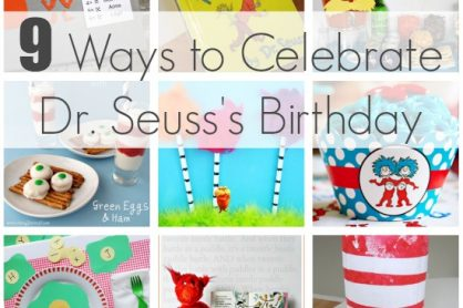 9 Creative Ways to Celebrate Dr. Seuss's Birthday