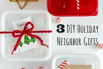 3 DIY Holiday Neighbor Gift Ideas