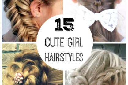 15 Cute Girl Hairstyles
