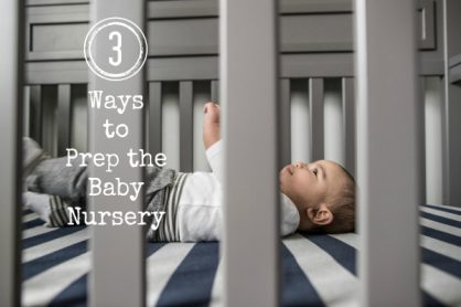 Prep the Baby Nursery