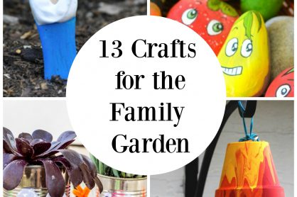 13 Crafts for the Family Garden