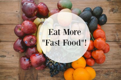 Eat More Fast Food!