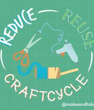 Reduce Reuse Craftscycle for Earth Day @makeandtakes