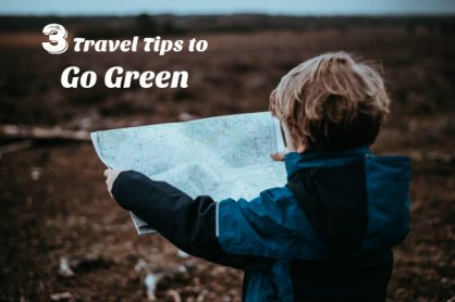 3 Travel Tips to Go Green