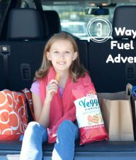 3 Ways to Fuel Your Adventure
