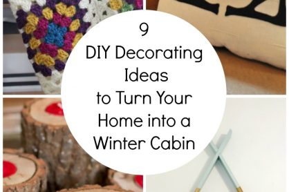 DIY Ideas for Winter Cabin Home Decor