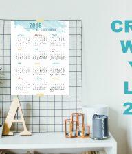 Printable Calendar to Create What You Love 2018