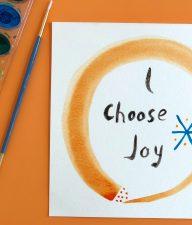 Watercolor Picture I Choose Joy