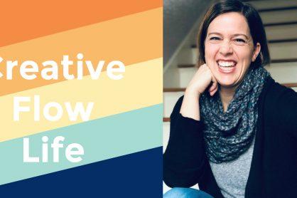 Creative Flow Life Marie LeBaron