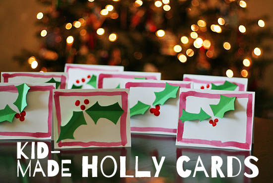Kid-Made Christmas Holly Cards @makeandtakes.com