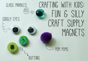 Fun and silly magnet craft for kids