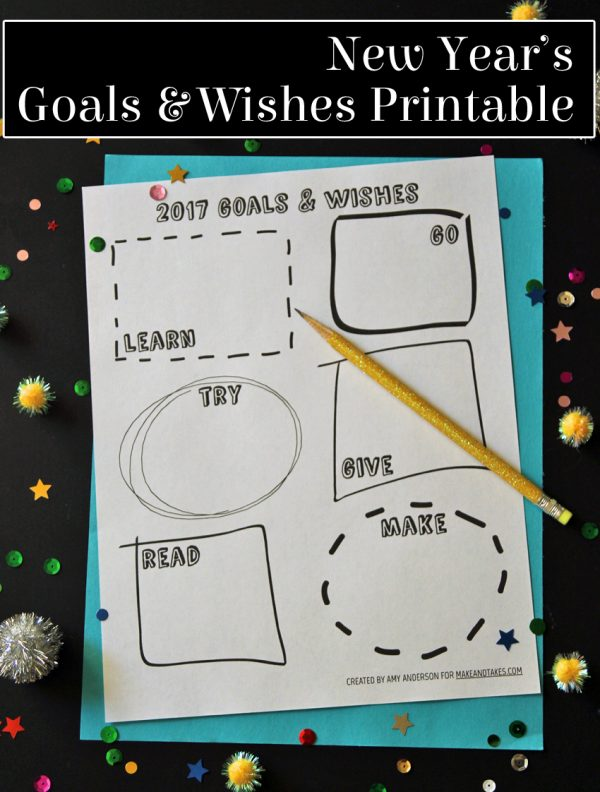 2017 New Year's goals and wishes printable