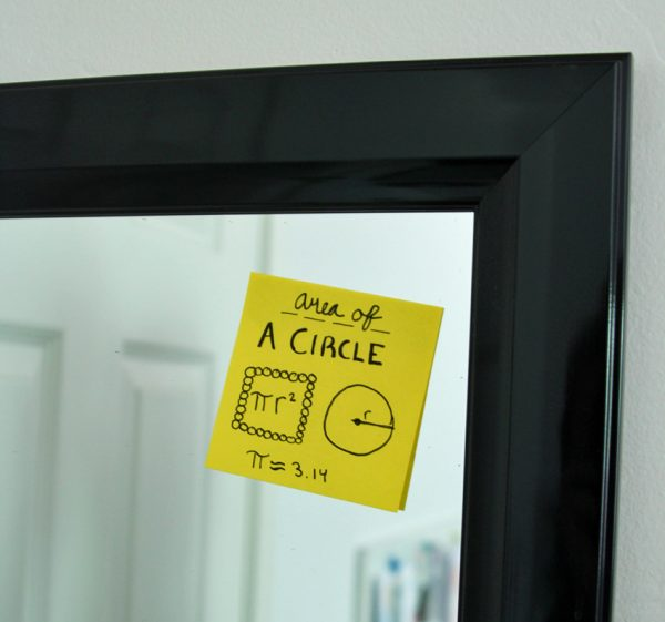 Make those facts and formulas stick with Post-it Notes on the mirror