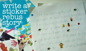 Write a sticker rebus story with kids