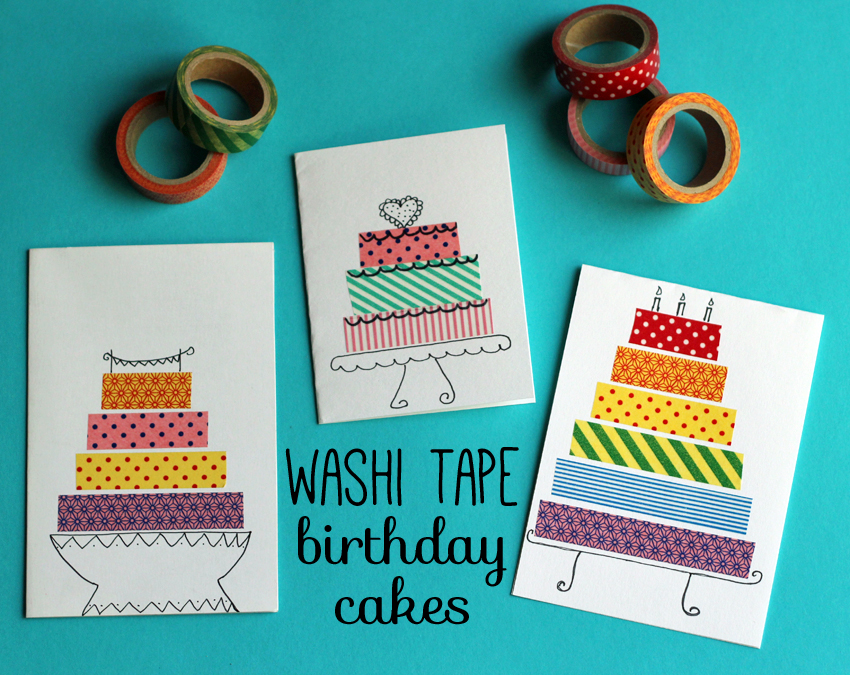 Birthday cards with washi tape cakes make and takes for Crafts with washi tape