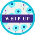 Whip Up