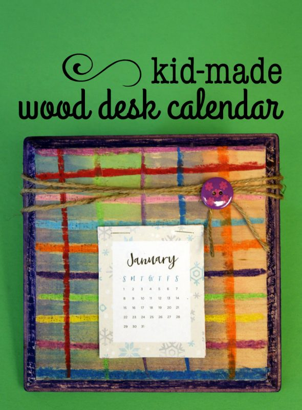 Kid-made wood desk calendar